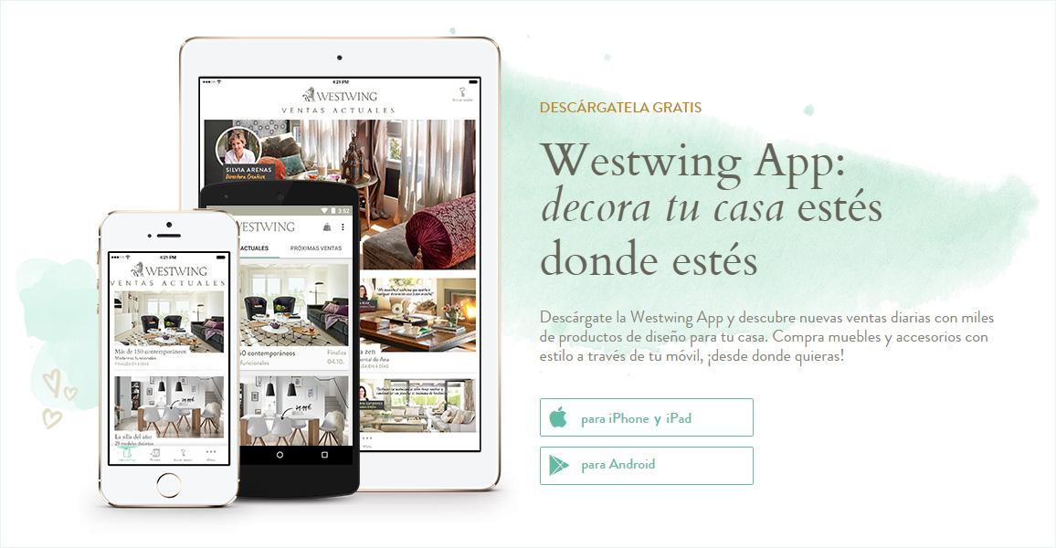 Westwing app para ipad iphone y android blog tienda for App decoracion